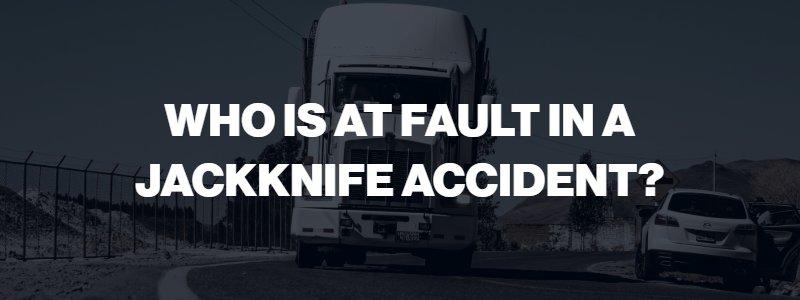 jackknife accident attorney